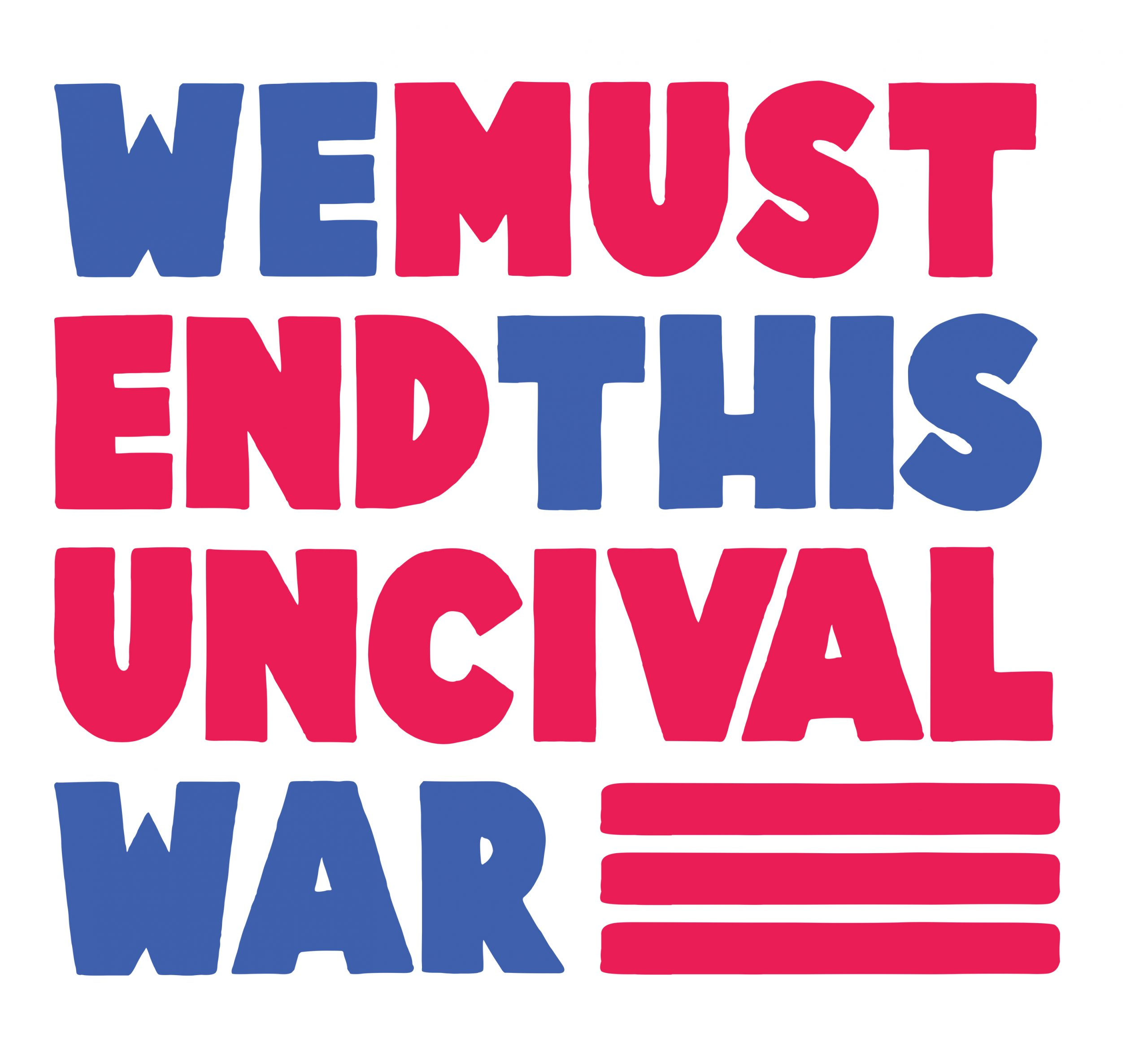 Read more about the article We Must End This Uncivil War